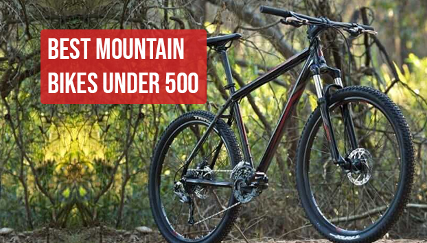 4a46a4aa0b5 7 Best Mountain Bikes Under 500 | Top Picks & Reviews - Road Bike ...